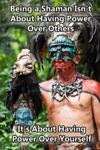 Being a shaman